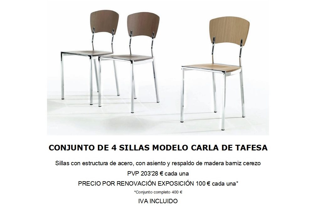 Conjunto de sillas , mod Carla de Tafesa 400€